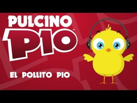 Pulcino Pío – El Pollito Pío