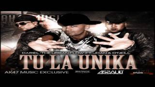 Dariel 'The Urban Flow' Ft. Joan & O'Neill - Tu La Unica || Con Letra (HD)