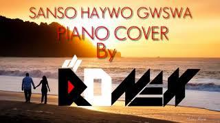 Sanso Haywo Gwswa || Piano covered by Dj Ronex