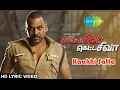 Motta Shiva Ketta Shiva Songs | Ivan Kaakhi Sattai | HD Lyric Video | Raghava Lawrence,Nikki Galrani