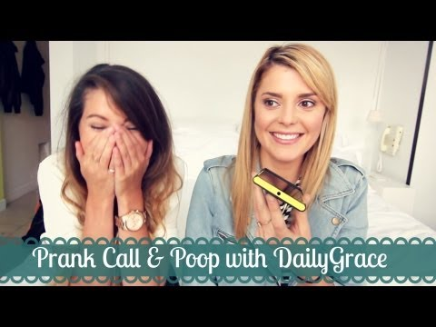 Prank Call %26 Poop with DailyGrace %7C Zoella