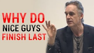 Video Jordan Peterson: Why Do Nice Guys Nice Finish Last? (MUST WATCH) MP3, 3GP, MP4, WEBM, AVI, FLV Desember 2018