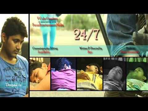24/7    A Short Film    By Raju Kunadharaju