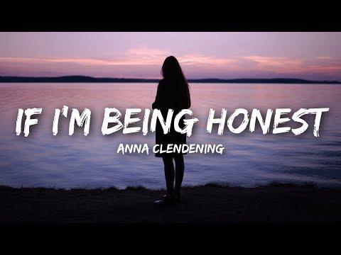 Anna Clendening - If I'm Being Honest (Lyrics)