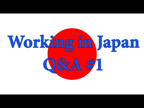 Working in Japan Q&A 1   Degree, Visa, Nationality