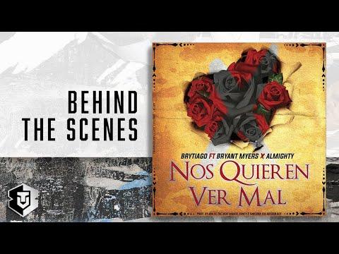 Nos Quieren ver Mal_Brytiago Feat Bryant Myers, Almighty