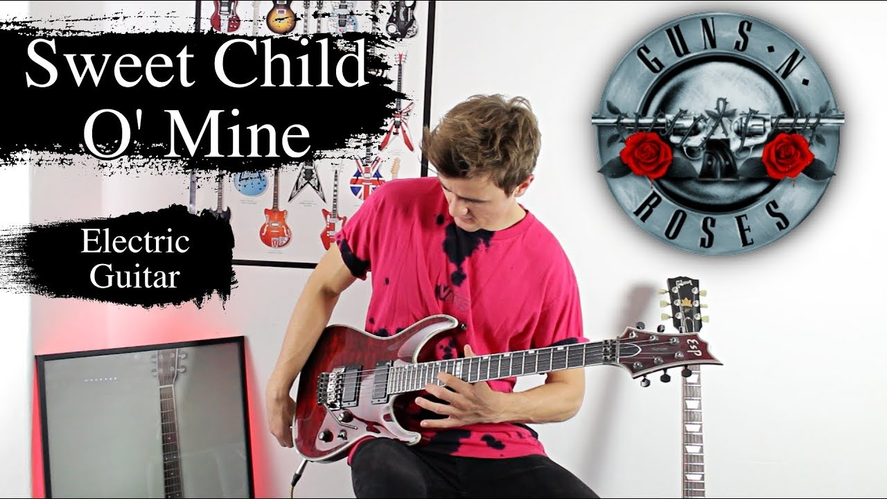 Sweet Child O' Mine – Guns N' Roses – Electric Guitar Cover