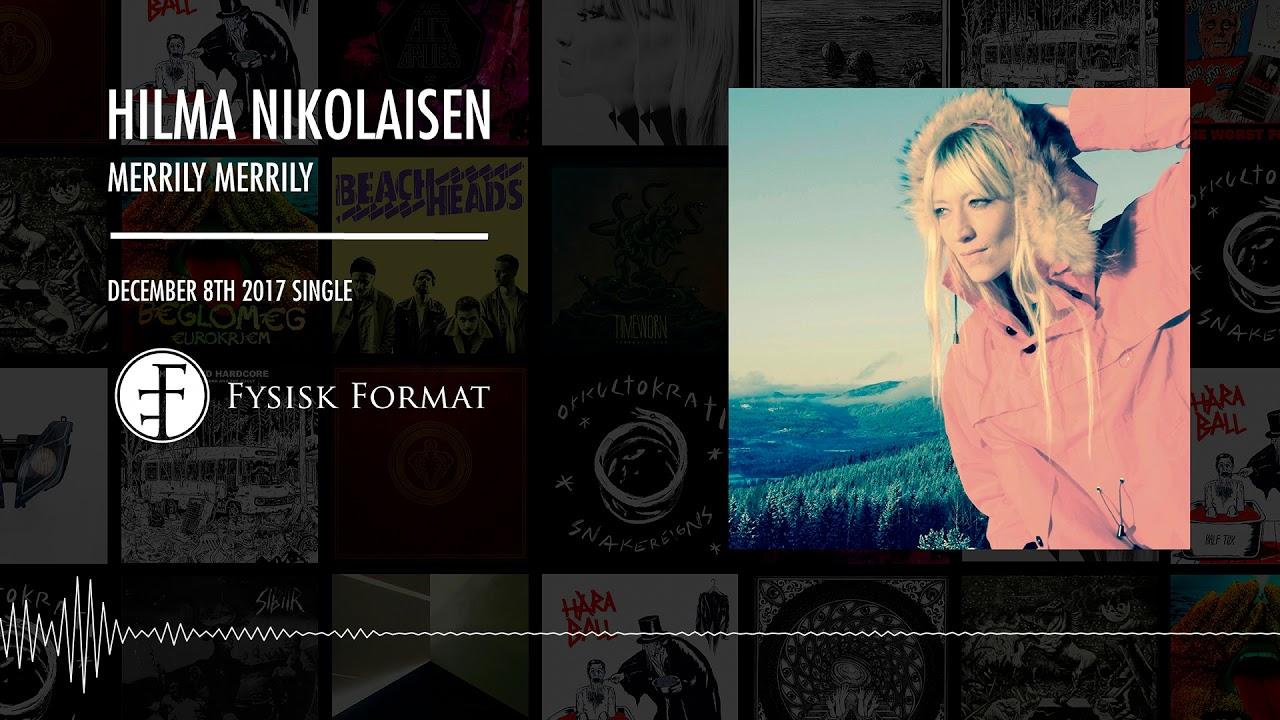 Hilma Nikolaisen - Merrily, merrily