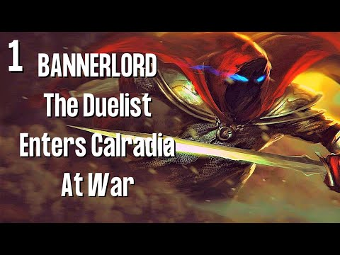 MOUNT AND BLADE 2 BANNERLORD Gameplay / 1 / The Duelist Enters Calradia At War