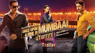 Once Upon A Time In Mumbaai Dobara - Official Trailer