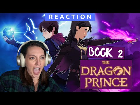 Watching **THE DRAGON PRINCE** for the first time | BOOK 2 - CLAUDIA NEEDS TO CHILL!!