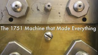 Video The 1751 Machine that Made Everything MP3, 3GP, MP4, WEBM, AVI, FLV November 2018