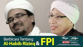 Video Berbicara Tentang Al-Habib Rizieq Shihab & FPI | Buya Yahya MP3, 3GP, MP4, WEBM, AVI, FLV November 2018