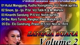 CAMPUR SARI FULL SANGGA BUANA MP3 Volume 2 Download