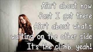 Video Miley Cyrus  The Climb Lyrics HD] MP3, 3GP, MP4, WEBM, AVI, FLV Juni 2018
