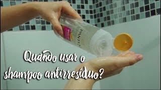 Fica a Dica - Quando usar o shampoo antirresíduos?