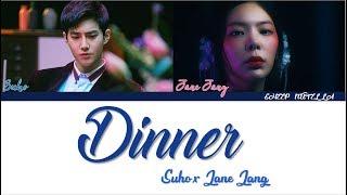 [STATION] 수호 (SUHO) X 장재인(Jane Jang) -Dinner [Color Coded Lyrics HAN/ROM/ENG]