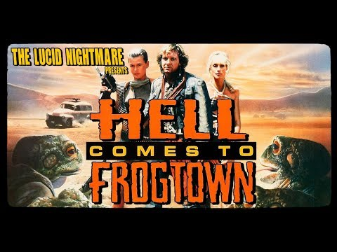 The Lucid Nightmare - Hell Comes to Frogtown Review