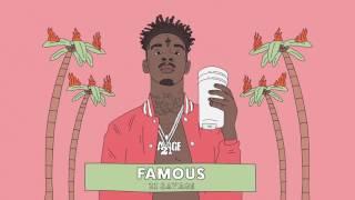 Download Lagu 21 Savage - Famous Mp3