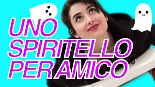 UNO SPIRITELLO PER AMICO || A GHOST FRIEND #1 - YouTube