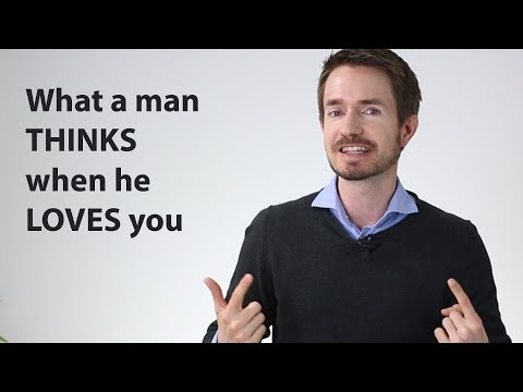 When A Man LOVES You, Here's What He's THINKING (counter-intuitive)