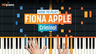 "How To Play ""Criminal"" by Fiona Apple 