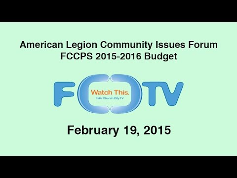 American Legion Community Issues Forum: 2015-2016 FCCPS Budget