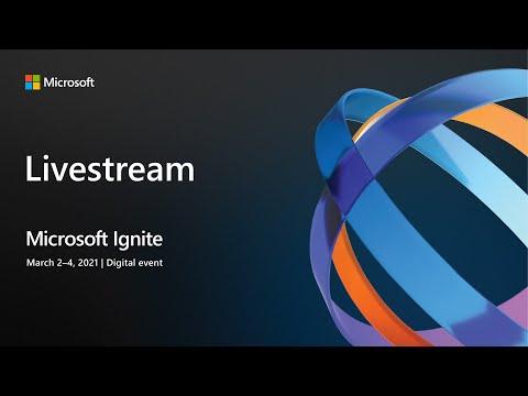 Microsoft Ignite 2021 Live Stream Day 2