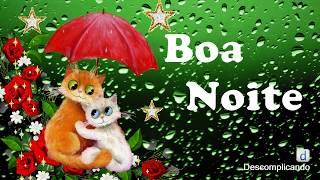 Mensagem de carinho - Linda Mensagem de BOA NOITE ABENÇOADA COM CARINHO - DURMA COM DEUS-  para whatsapp, facebook