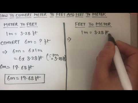 HOW TO CONVERT METER TO FEET ( M To Ft) AND FEET TO METER (ft To M)
