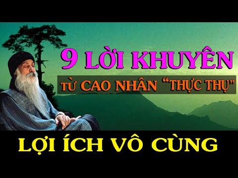 9 LỜI KHUYÊN TỪ NHỮNG CAO NHÂN THỰC THỤ, Lợi ích vô cùng. Bạn Nghe Nhé! - Thiền Đạo