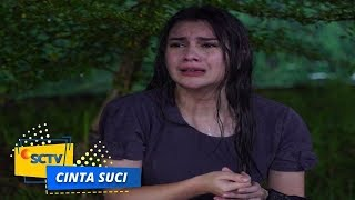 Video Malang Nasib Suci, Kehilangan Ronny | Cinta Suci - Episode 268 dan 269 MP3, 3GP, MP4, WEBM, AVI, FLV Mei 2019