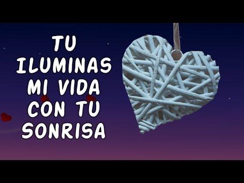 Poemas de amor - Poema Bonito para Enamorar Amor Mira este Vídeo Tu Iluminas mi Vida con tu Sonrisa