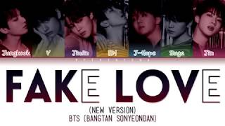 BTS (방탄소년단) - FAKE LOVE (Rocking Vibe Mix) (Color Coded Lyrics/Han/Rom/Eng)
