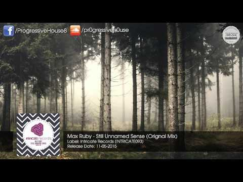 Max Ruby - Still Unnamed Sense (Orignal Mix) [Intricate Records]