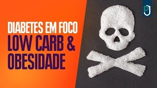 Dieta low carb - Diabetes Em Foco... Low Carb & Obesidade...