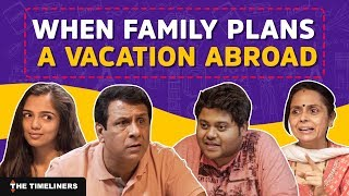 Video When Family Plans A Vacation Abroad | The Timeliners MP3, 3GP, MP4, WEBM, AVI, FLV Mei 2018