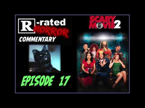Episode 17, Scary Movie 2, 2001!