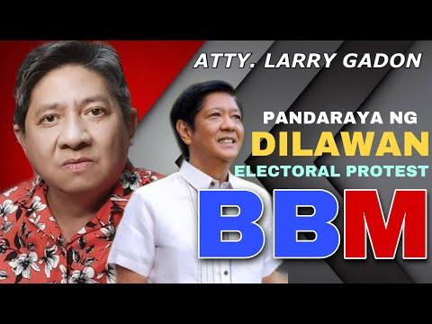 PANDARAYA NG DILAWAN SA ELECTORAL PROTEST NI BBM | ATTY. LARRY GADON