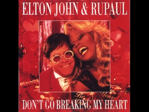 Elton John & RuPaul - Don't Go Breaking My Heart (Moroder Remix 1993) With Lyrics!