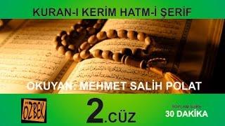 Download Lagu 2. CÜZ MEHMET SALİH POLAT 30 DAKİKA DA 1 CUZ Mp3