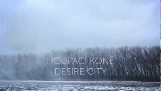 Houpací koně - Desire City