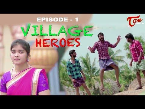 Village Heroes - Episode 1
