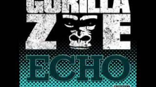 Gorilla Zoe - ECHO Bass boosted