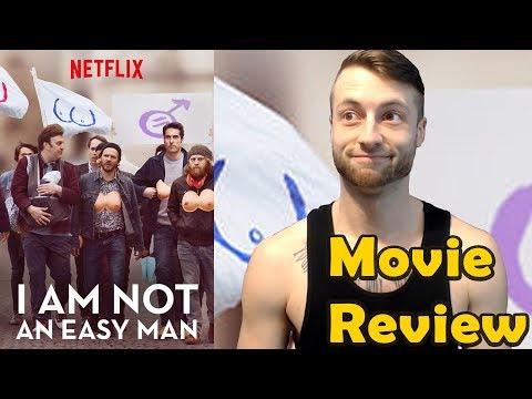 I Am Not An Easy Man (2018) - Netflix Movie Review (Non-Spoiler)