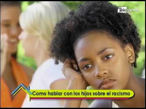 Como hablar con los hijos sobre el racismo