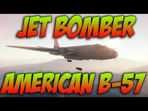 War Thunder - American Jet Bomber - B-57 - War Thunder Jet Gameplay