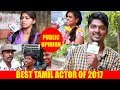 Download Video Best Tamil Actor of 2017   Public Opinion   Ajith or Vijay?   Find out the Winner?