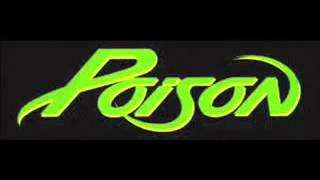 Poison - Talk Dirty To Me Lyrics included