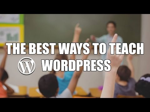 Episode 052: The Best Ways to Teach WordPress – Part I Podcast